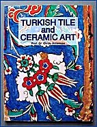 Turkish Tile and Ceramic Art by Oktay…