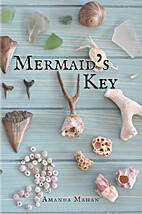 Mermaid's Key by Amanda Mahan