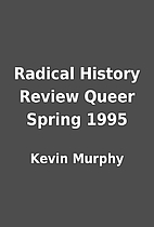 Radical History Review Queer Spring 1995 by…
