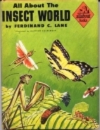 All About the Insect World by Ferdinand C.…