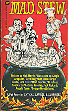 Mad Stew: A Potpourri of Shticks, Satires…