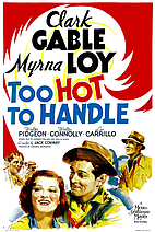 Too Hot to Handle [1938 film] by Jack Conway
