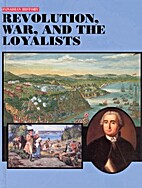 Revolution, War, and the Loyalists by David…