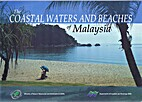 The Coastal Waters and Beaches of Malaysia