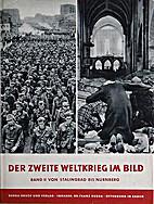 Der zweite Weltkrieg im Bild, Band II: von…