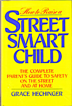How to Raise a Street-Smart Child: The…