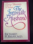 The Intimate Husband by Richard Furman