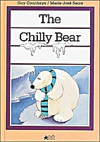 The Chilly Bear : The Child's World…