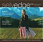 Selvedge by Selvedge