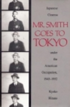 Mr. Smith goes to Tokyo : the Japanese…