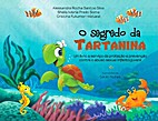 O Segredo da Tartanina (The Secret of…