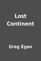 Lost Continent by Greg Egan