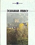 Jedburgh Abbey by Richard Fawcett