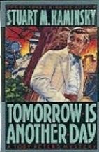 Tomorrow is Another Day by Stuart M.…
