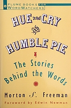 Hue and Cry and Humble Pie: The Stories…