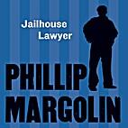 Jailhouse Lawyer by Philip Margolin
