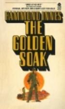 Golden Soak by Hammond Innes
