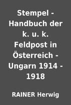 Stempel - Handbuch der k. u. k. Feldpost in…