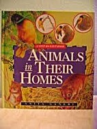 Animals in Their Homes (Step-By-Step Book)…