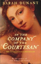 In the Company of the Courtesan by Sarah…