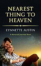 Nearest Thing to Heaven (Maverick Junction)…