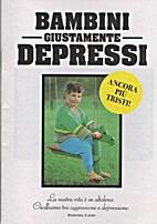 Bambini giustamente depressi by BOLO Paper