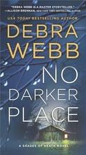 No Darker Place: A Thriller (Shades of…