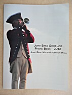 Joint Base Guide and Phone Book-2012: Joint…