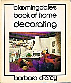 Bloomingdale's Book of Home Decorating by…