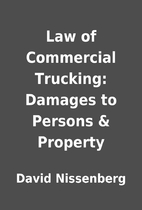 Law of Commercial Trucking: Damages to…