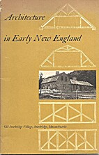 Architecture in early New England by Abbott…
