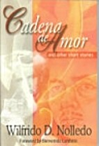 Cadena de Amor and other stories by Wilfredo…