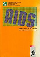 Material zum Thema AIDS : für 7. bis 10.…
