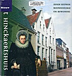 Het Hinckaertshuis : zeven eeuwen…