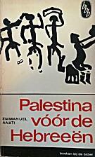 Palestina voor de Hebreeën by Emmanuel…