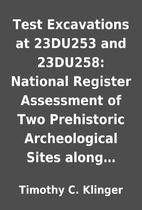 Test Excavations at 23DU253 and 23DU258:…
