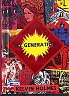 My Generation by Kelvin Holmes