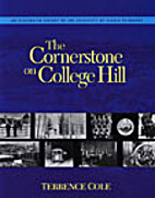 Cornerstone on College Hill: An Illustrated…