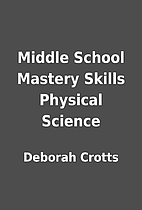 Middle School Mastery Skills Physical…