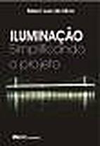 Iluminação - Simplificando o Projeto by…