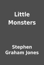 Little Monsters by Stephen Graham Jones