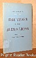 The Tears of the Blind Lions by Thomas…