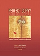 Perfect copy? : Law and ethics of…