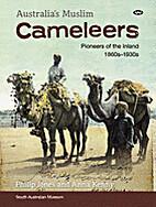 Australia's Muslim Cameleers: Pioneers…