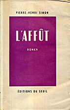 L'Affut by Pierre-Henri Simon (FR1903-1972)…