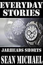 Everyday Stories, Jarheads Shorts by Sean…