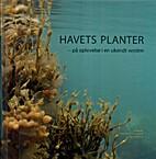 Havets planter by Dorte Krause-Jensen