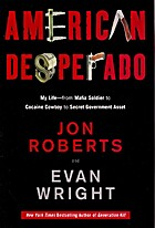 American Desperado: My Life--From Mafia…