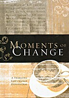 Moments of Change: A Year-long Life Change…