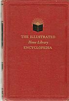 The Illustrated Home Libary Encyclopedia:…